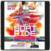 ALL WHITE BOAT RIDEJUNE 6, 2015: Cleveland, OHGoodTime Cruise ShipBoarding time 9:00pm SHARP