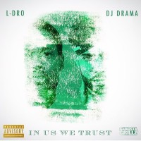 L-DROIN US WE TRUST