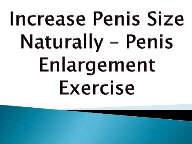How can i increase my penis