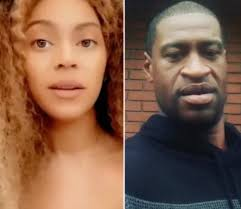 Beyonce Posts Powerful Message in Response to George Floyd Killing ...